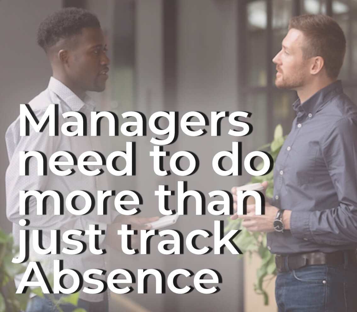 Managers absence management
