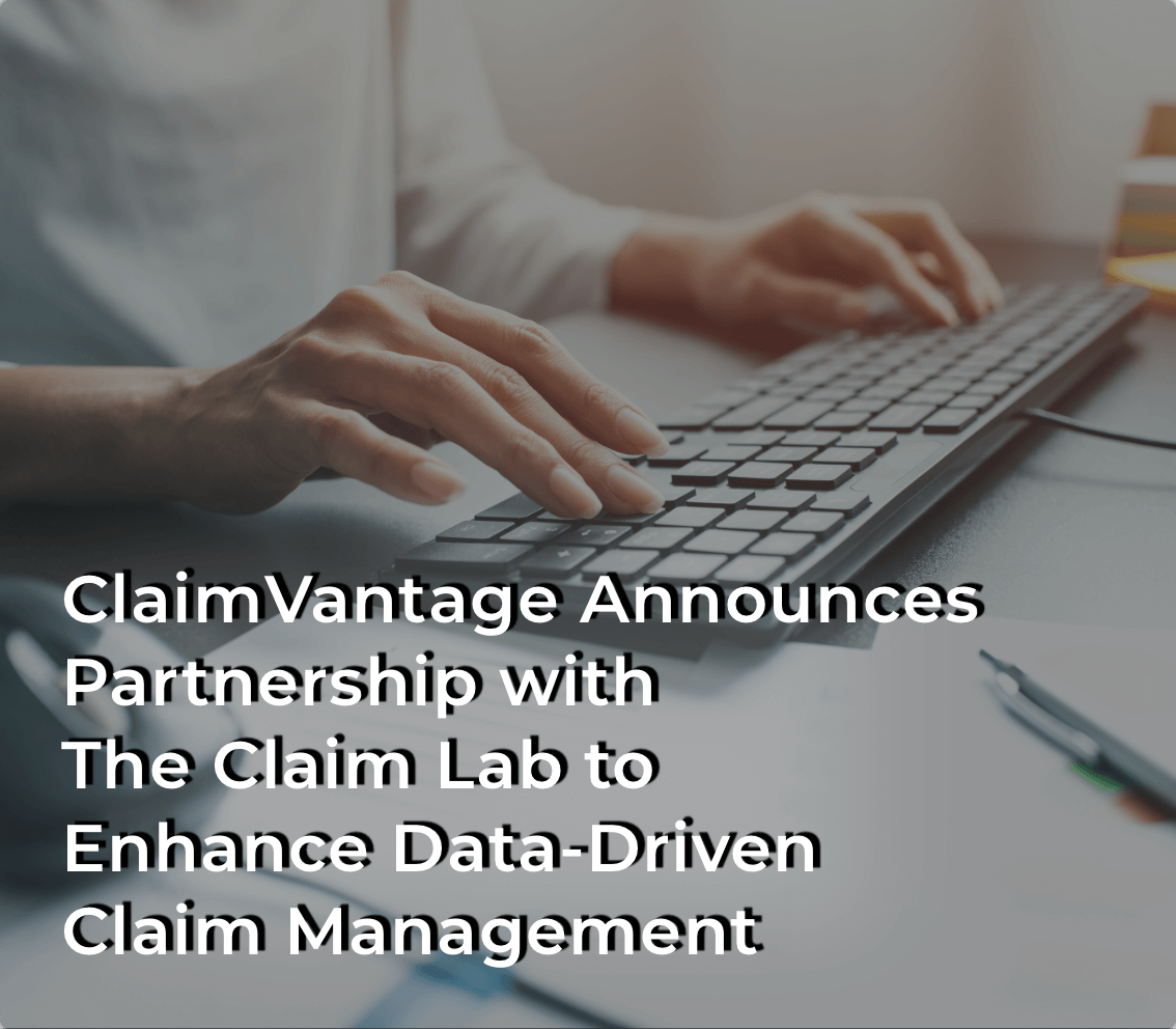 The Claim Lab partners with ClaimVantage